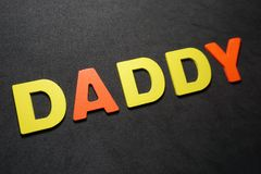 Daddy. Word colorful letter text on black and grey background illustration creative type graphic message expression pedro jose pedryj stock photos