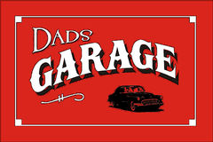 Dads Garage. Poster Sign Art Royalty Free Stock Photos