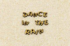 Dance rain dream dreamer happy love dancing letterpress type. Dance rain dream dreamer happy love typography letter live enjoy music life sunshine positive stock images