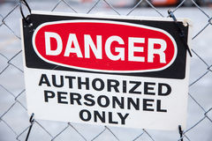 Danger authorized personnel only Stock Images
