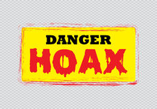 Danger Hoax sign Royalty Free Stock Image