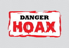 Danger Hoax sign Royalty Free Stock Images