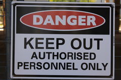 Danger - Keep Out. Authorised personnel only sign at a construction site royalty free stock image