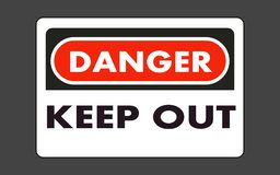Danger keep out plate. On the wall royalty free illustration