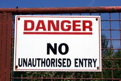Danger. no unauthorised entry Stock Photo