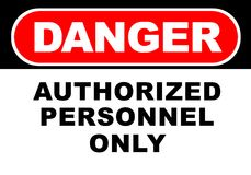 Danger Sign. Illustration of a danger sign - authorized personnel only Stock Photo