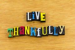 Dankbar lebt positive Haltung lizenzfreies stockbild