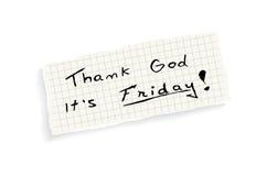 Danken Sie Gott, den es Freitag ist! Stockfoto