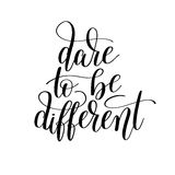 Dare to be different handwritten lettering positive quote poster Royalty Free Stock Photos