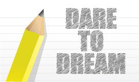 Dare to dream. Illustration design notepad and pencil graphic Stock Images