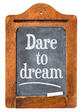 Dare to dream blackboard sign Royalty Free Stock Image