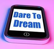 Dare To Dream On Phone Means Big Dreams. Dare To Dream On Phone Meaning Big Dreams Stock Photo