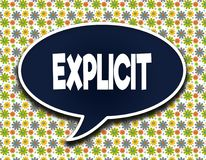 Dark blue word balloon with EXPLICIT text message. Flowers wallpaper background. Illustration vector illustration