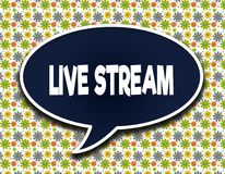 Dark blue word balloon with LIVE STREAM text message. Flowers wallpaper background. Illustration royalty free illustration