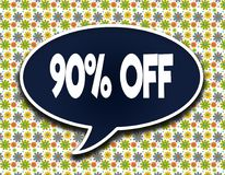 Dark blue word balloon with 90 PERCENT OFF text message. Flowers wallpaper background. Illustration Royalty Free Stock Images