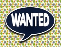 Dark blue word balloon with WANTED text message. Flowers wallpaper background. Illustration Stock Photography