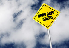 Dark days ahead sign Stock Photo
