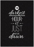 The darkest hour is just before dawn. Inspirational Quote Poster Stock Photo