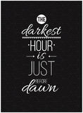 The darkest hour is just before dawn. Inspirational Quote Poster Stock Photos