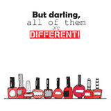 But darling, all of them are different. Colorful lettering about red nail polish bottles.  on white background square vert Stock Images
