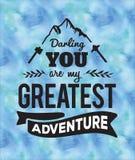 Darling You é minha grande aventura Imagem de Stock