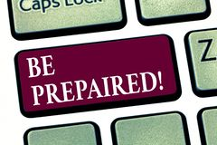 Das Begriffshandschriftdarstellen wird vorbereitet Geschäftsfoto Präsentationsaufenthalt bereiten das Gewillt sein vor, ein Geleg stockbild