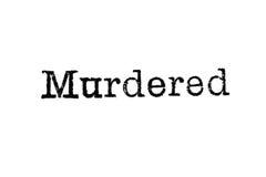 Das Wort ` ermordete ` von einer Schreibmaschine auf Weiß Stockfotos