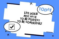 Das Wort, das Text Leben schreibt, muss nicht perfekt sein, wunderbar zu sein Geschäftskonzept für gutes, Ratzwei leeres lebend lizenzfreie abbildung