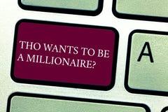 Das Wort, das Text Tho schreibt, möchte ein Millionairequestion sein Geschäftskonzept für Earn mehr Geld, das Wissen anwendet stockfotos