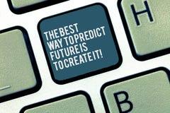 Das Wort, welches Text die beste Weise schreibt, Zukunft vorauszusagen, ist, es zu schaffen Geschäftskonzept für das Herstellen I vektor abbildung