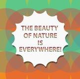 Das Wort, welches Text die Schönheit der Natur schreibt, ist überall Geschäftskonzept für natürliche Szenen sind in allen Plätzen vektor abbildung