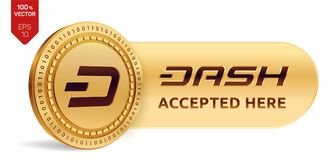 Dash accepted sign emblem. 3D isometric Physical coin with frame and text Accepted Here. Cryptocurrency. Golden coin. With Dash symbol isolated on white Royalty Free Stock Photo