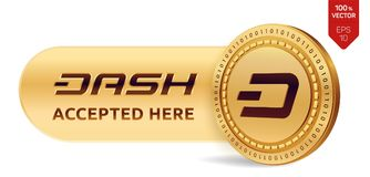 Dash accepted sign emblem. 3D isometric Physical coin with frame and text Accepted Here. Cryptocurrency. Golden coin with Dash sym. Bol isolated on white Royalty Free Stock Photo