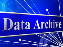 Data Archive Means File Transfer And Archives Stock Photography