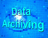 Data Archiving Shows Fact Documentation And Storage Stock Image