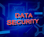 Data Security Sign Shows Secure Information And Knowledge Royalty Free Stock Photos