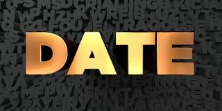 A data - texto do ouro no fundo preto - 3D rendeu a imagem conservada em estoque livre dos direitos Fotografia de Stock Royalty Free