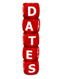 Dates. Word on white background, concept of saving the date or calendar based events Stock Image
