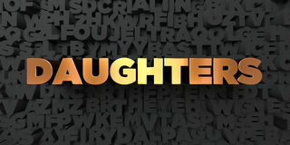 Daughters - Gold text on black background - 3D rendered royalty free stock picture. This image can be used for an online website banner ad or a print postcard Stock Photo
