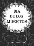 Day of the dead flyer, poster, invitation. Dia de Muertos template card for your design. Holiday in Mexico concept Royalty Free Stock Images