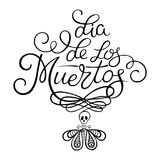 Day of the dead illustration. Hand sketched lettering `Dia de los Muertos` Day of the Dead for postcard or celebration design. Mexican day of the dead Royalty Free Stock Photography