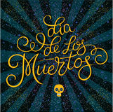 Day of the dead illustration. Hand sketched lettering `Dia de los Muertos` Day of the Dead for postcard or celebration design. Mexican day of the dead Royalty Free Stock Images