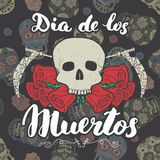 Day of the Dead, lettering quote with handdrawn skull and roses, vintage label, typography design or t-shirt print, vector illustr Stock Photo