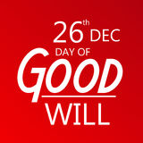 Day of Good Will. Creative banner or poster for Day of Good Will Stock Image