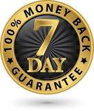 7 day 100% money back guarantee golden sign, vector illustration. 7 day 100% money back guarantee golden sign, vector Stock Images