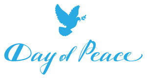Day of Peace lettering text for greeting card. Blue dove with branch symbol of peace Royalty Free Stock Photography
