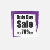 Only Day Sale up to 70% off sign over grunge brush art paint abstract texture background acrylic stroke poster vector illustration. Vector ESP 10 Royalty Free Stock Photo