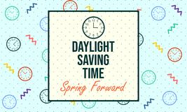Daylight Saving Time. Spring Forward - Vector. Daylight Saving Time. Spring Forward. Designed for prints, banner, greeting, etc. Suitable for Your Business vector illustration
