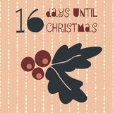 16 Days until Christmas vector illustration. Christmas countdown sixteen days til Santa. Vintage Scandinavian style. Hand drawn. Mistletoe. Holiday set for vector illustration