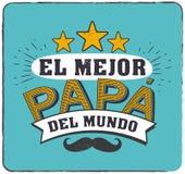 De beste Papa in de Wereld - Werelds beste papa - Spaanse taal Gelukkige vadersdag - Feliz-dia del Padre - citaten Royalty-vrije Stock Foto